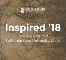 Inspired 18. From Chico to the world.