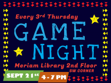 Game Night at Meriam Library is Every Third Thursday of the Month