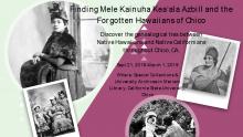 Finding Mele Kainuha Kea'ala Azbill and the Forgotten Hawaiians of Chico